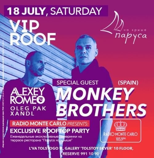 18 июля VIP ROOF Monkey Brothers (Spain)