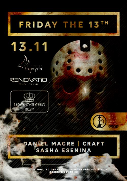 FRIDAY THE 13th / Weekend Renovatio Sky Club