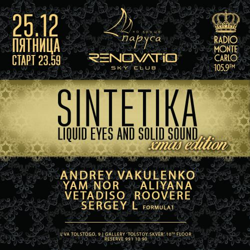Renovatio Sky Club/ SINTETIKA NIGHT