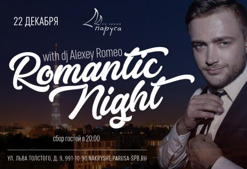 ROMANTIC NIGHT with dj Alexey Romeo.