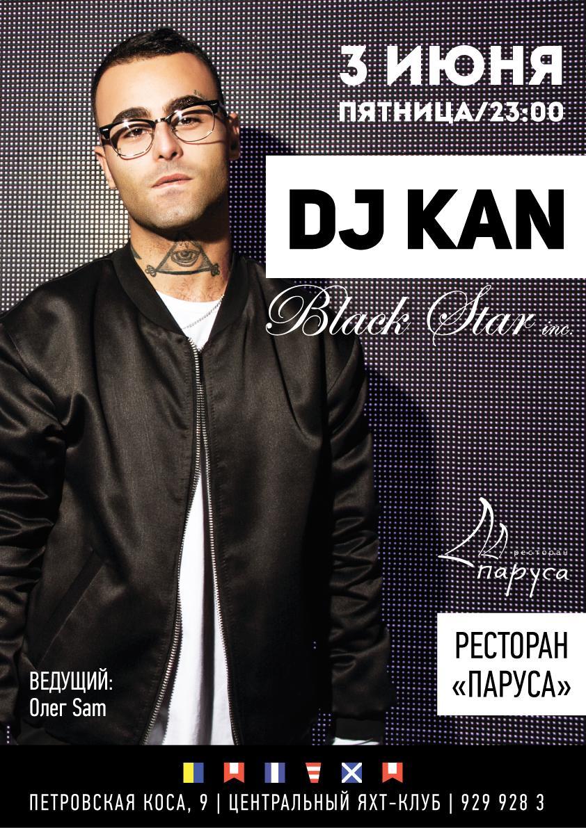 3 июня DJ KAN в ресторане Паруса
