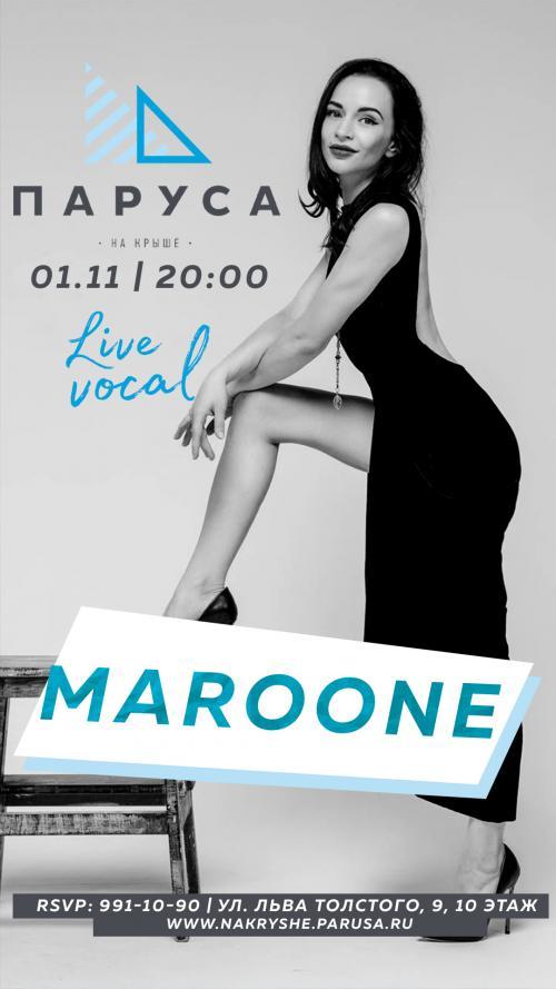 ЖИВАЯ МУЗЫКА - MUSIC LIVE - MAROONE.