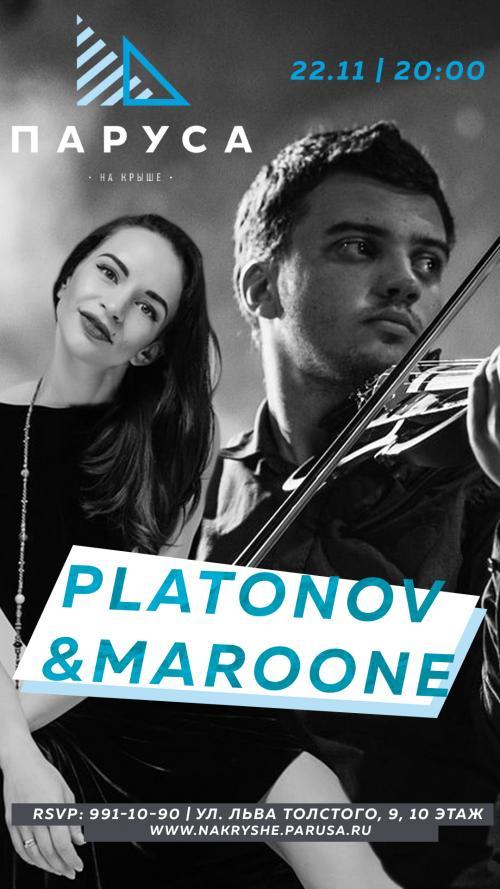 ЖИВАЯ МУЗЫКА - Platonov & Maroone - (live).