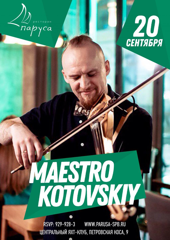 KARAOKE & MUSIC LIVE - MAESTRO KOTOVSKY (ELECTRO VIOLEN).